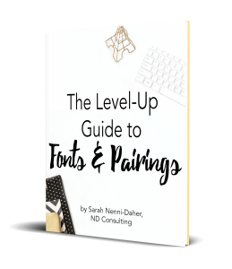 The Level Up Guide to Fonts and Pairings W