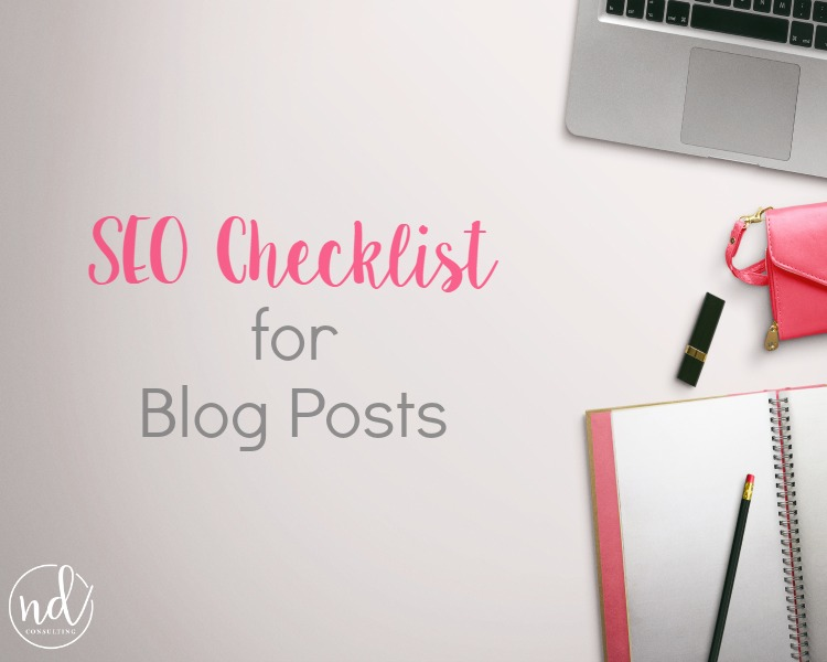 Get this free SEO Checklist for Blog Posts and rank organically!