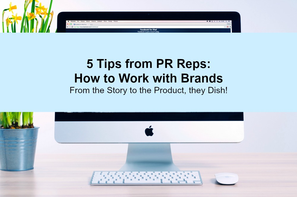 tips-from-pr-reps-on-how-to-work-with-brands-as-a-blogger