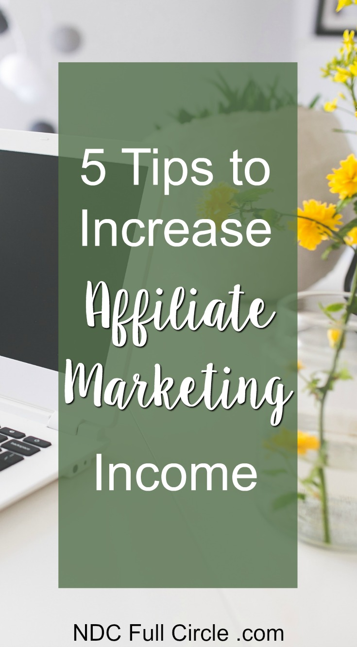 5 Affiliate Marketing Tips for Bloggers