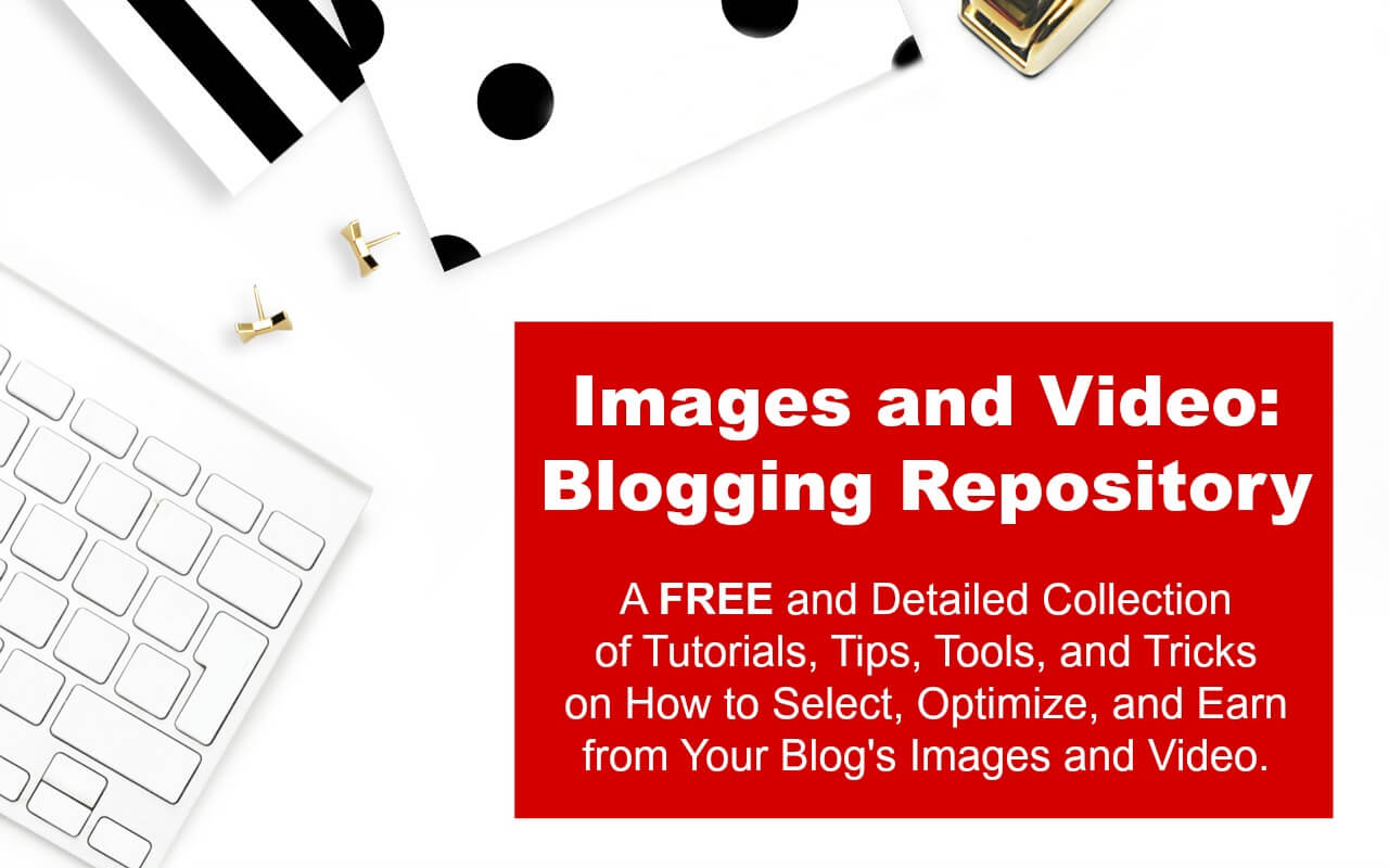 New and experienced bloggers can earn an income by optimizing their images, graphics, and videos and get help to do so from this free tutorial resource repository.