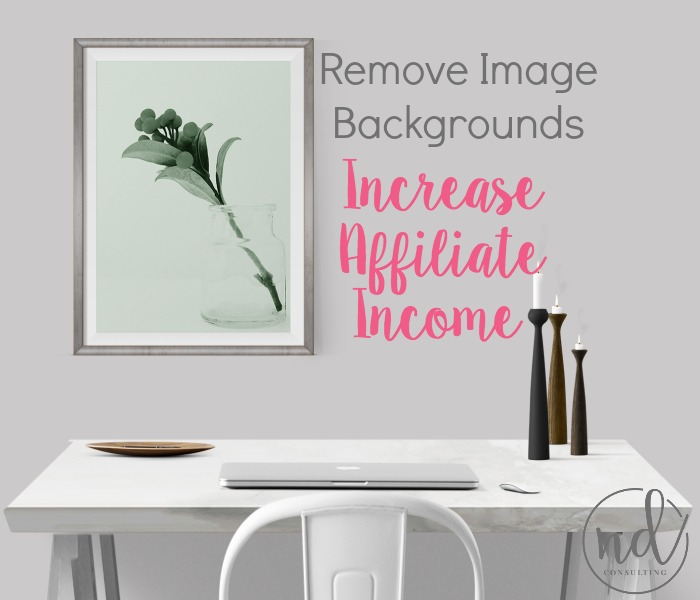 Learn how to easily remove background from images to increase your affiliate income!