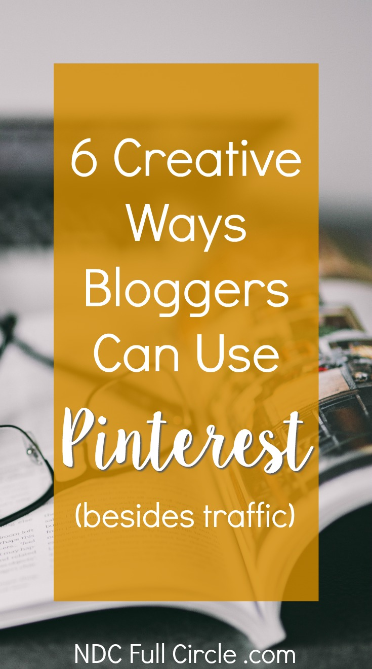 Here are 6 creative ways bloggers can use Pinterest