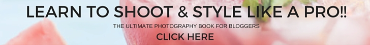 Learn to Shoot and Style Blog Photographs_Affiliate Banner