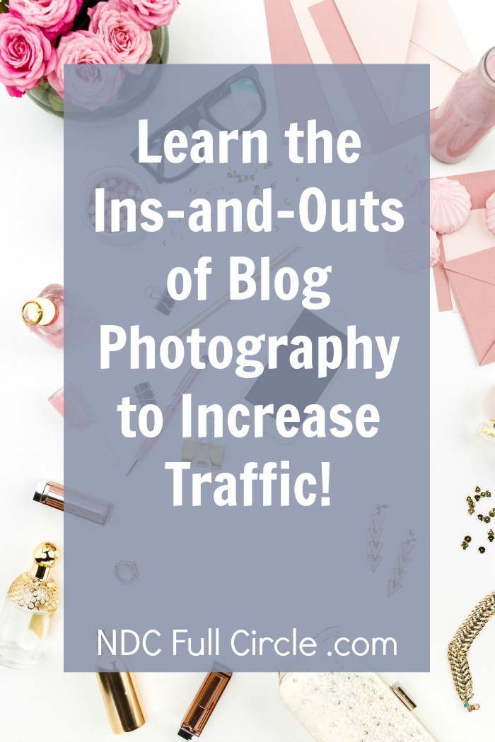 Increase traffic from Pinterest and Instagram using these photography tips!
