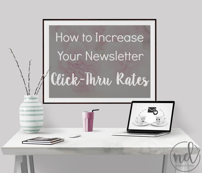 A few tips to increase email newsletter click through rates