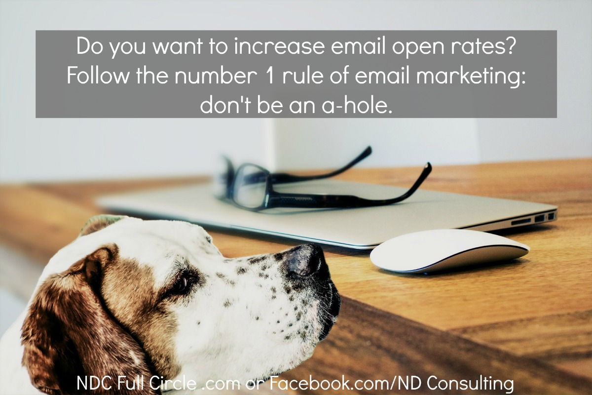 Don't be an a-hole and you will increase open rates for your blog's newsletter