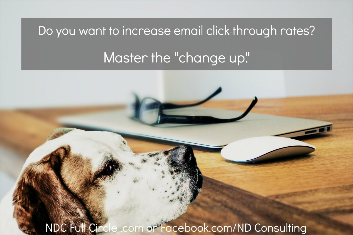 Increase click through rates from blog newsletters by mastering the change up.
