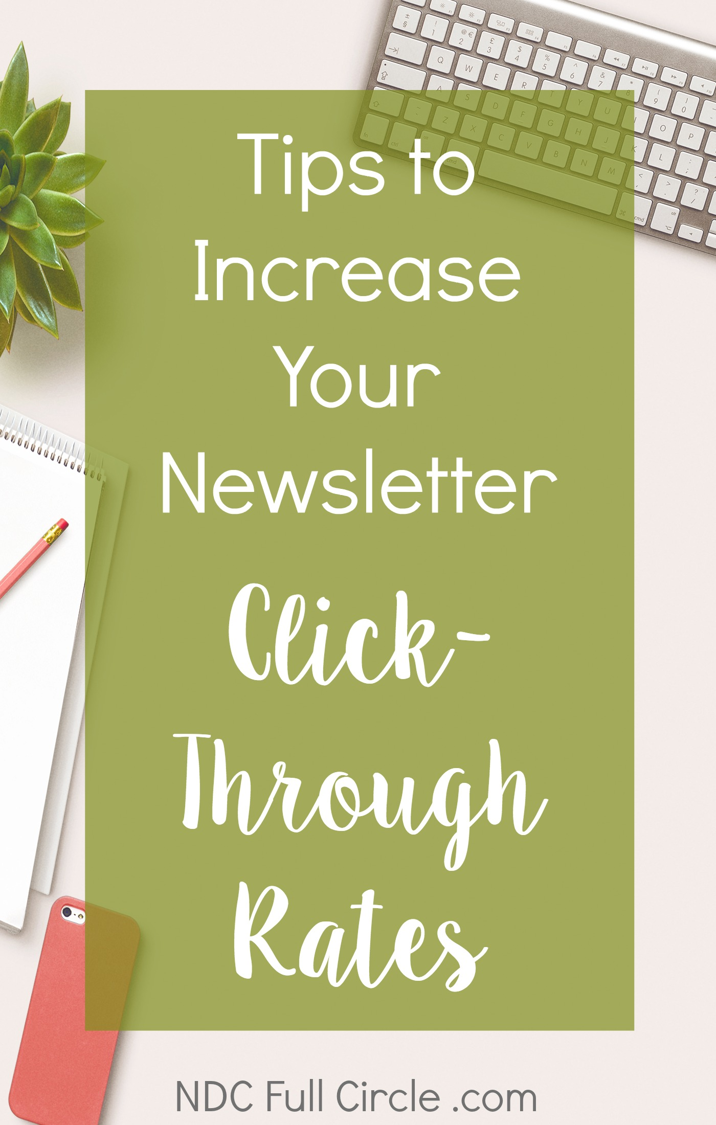 Increase click-through rates from your blog's email newsletter with these tips!