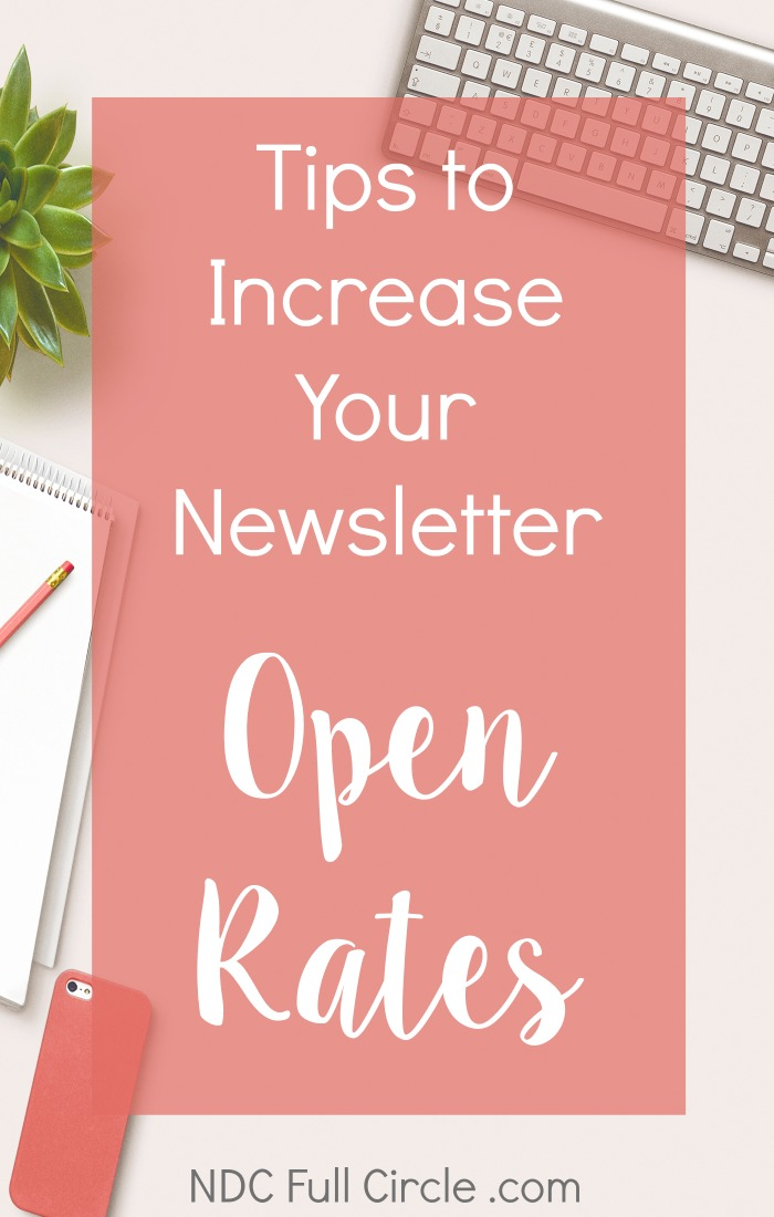 Learn the tips to increase your blog's email newsletter's open rates (and click-through rates)!