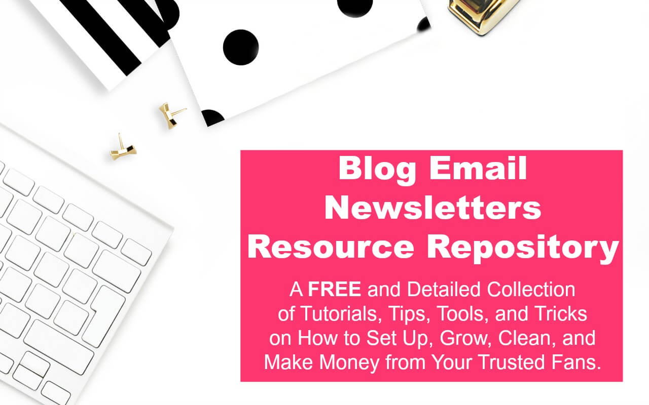 New and experienced bloggers can get help from this free blog email and newsletters tutorial resource repository.