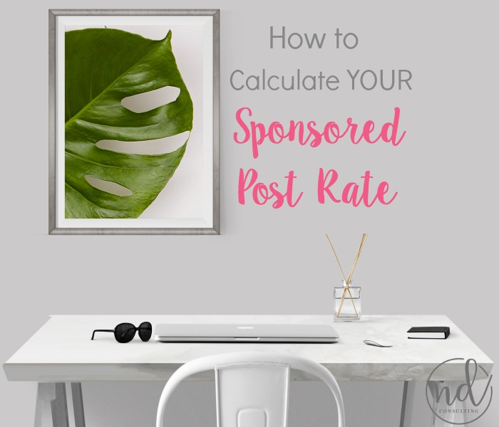 Learn how to calculate YOUR sponsored post rate and increase your blog income!