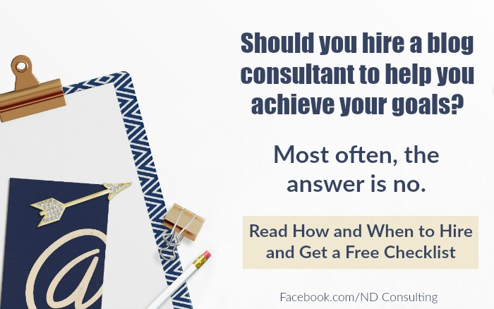If you want to earn more income, learn how to hire a blog consultant. Checklist included!