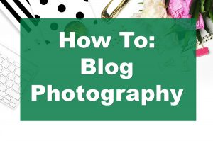 Learn blog photography to increase traffic and income for your blog