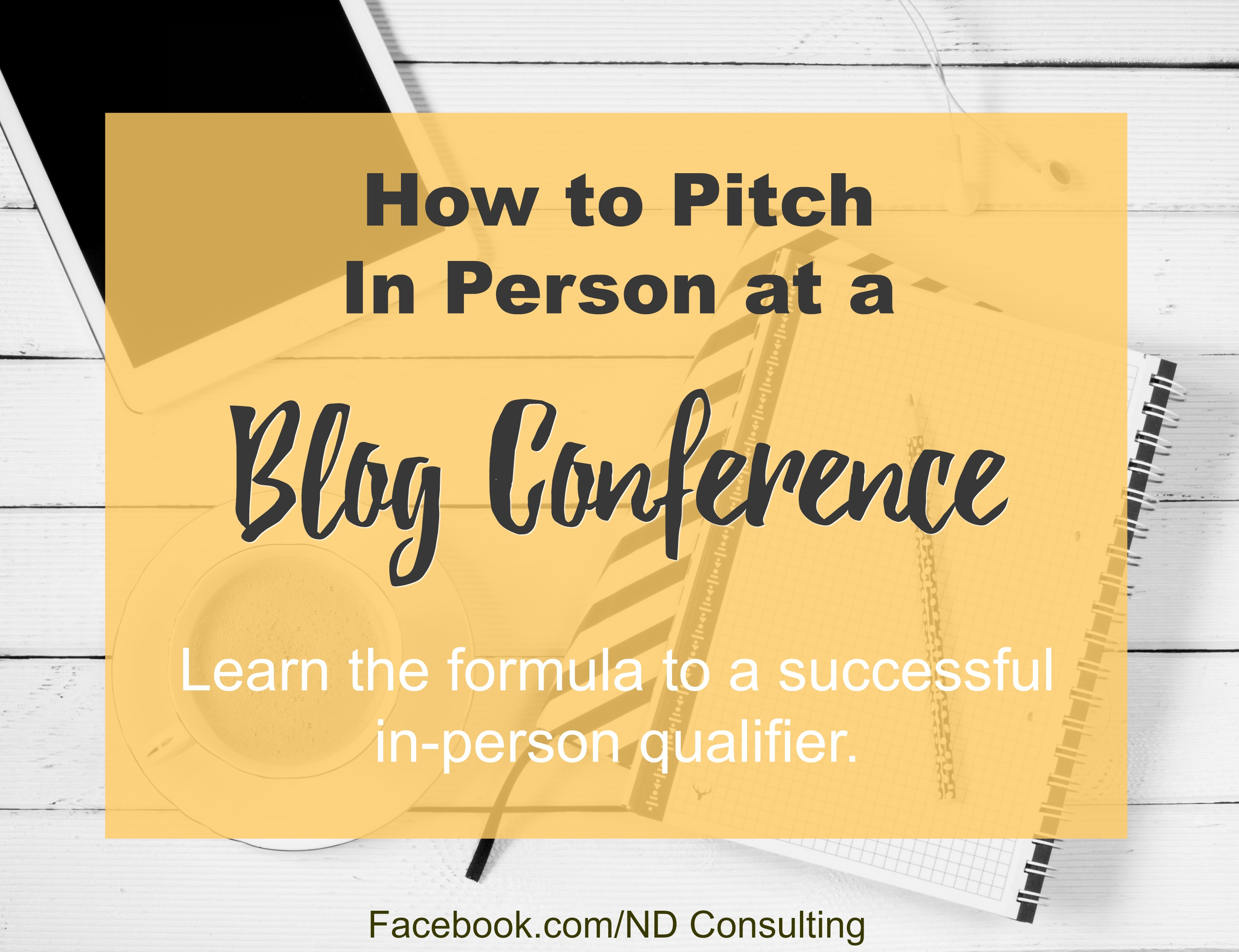 Grow confidence and find the right partner when you learn how to pitch a brand in person at a blog conference.