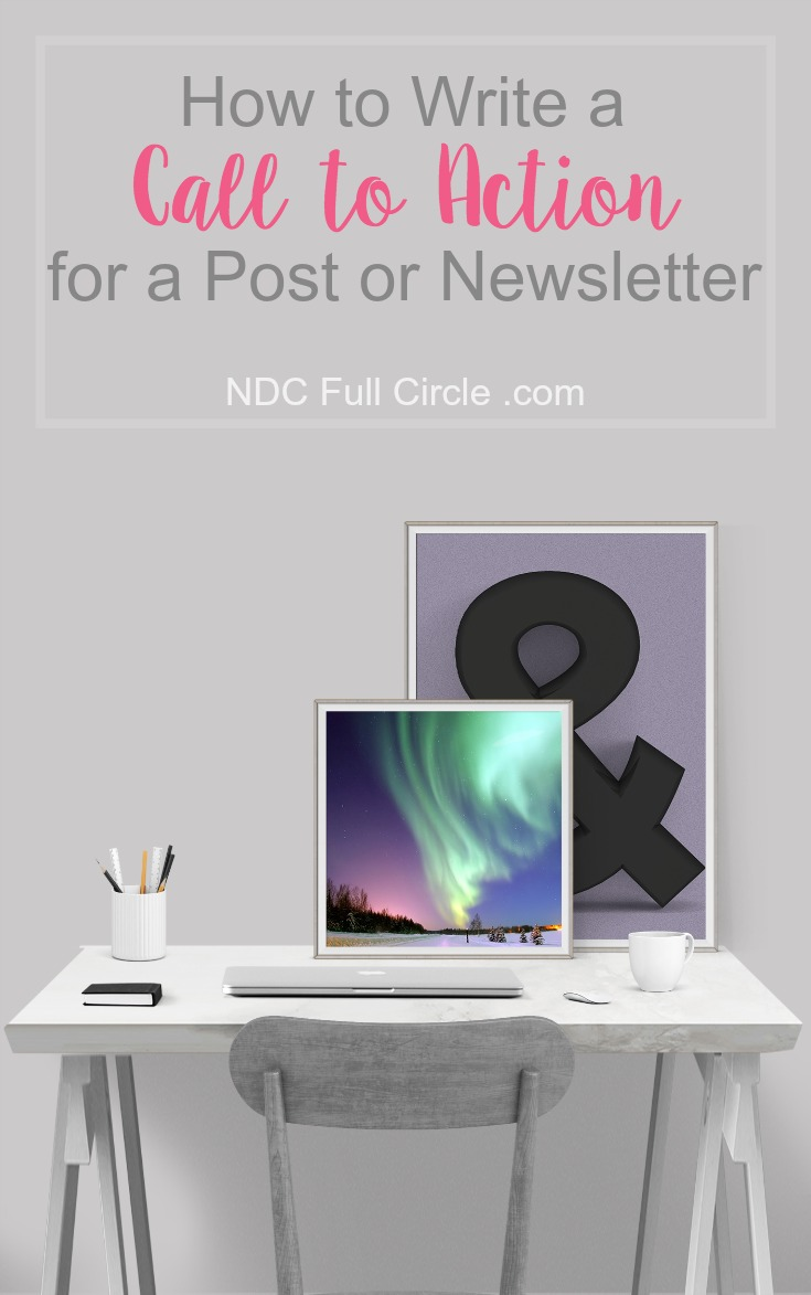 Increase click throughs from blog newsletters by writing a clear, effective, call to action.