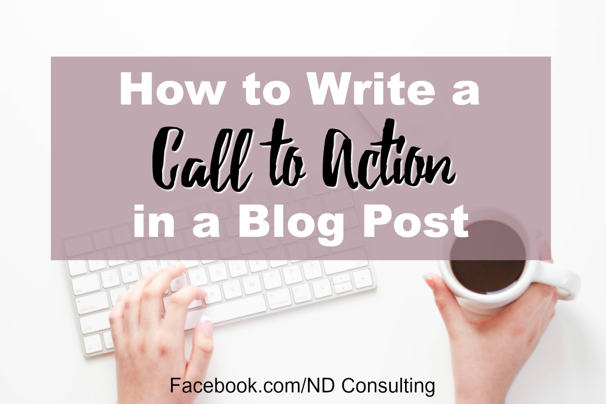 Use this checklist to learn how to write a call to action that will convert!