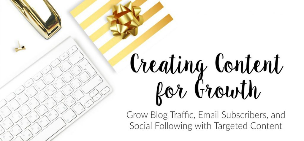 Learn how to target content to grow your blog and increase your engagement.