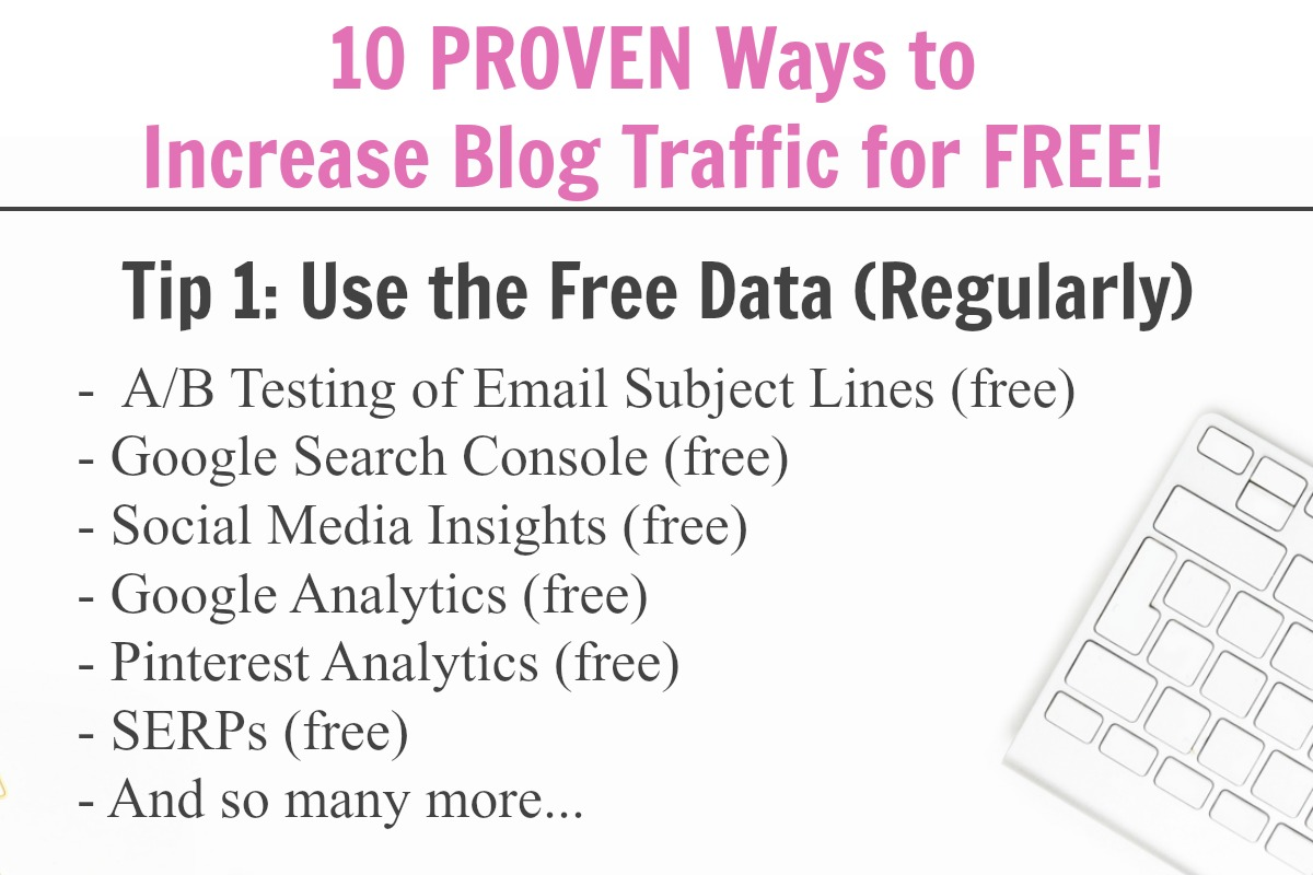 Use all of the free data available to you when trying to grow your blog traffic