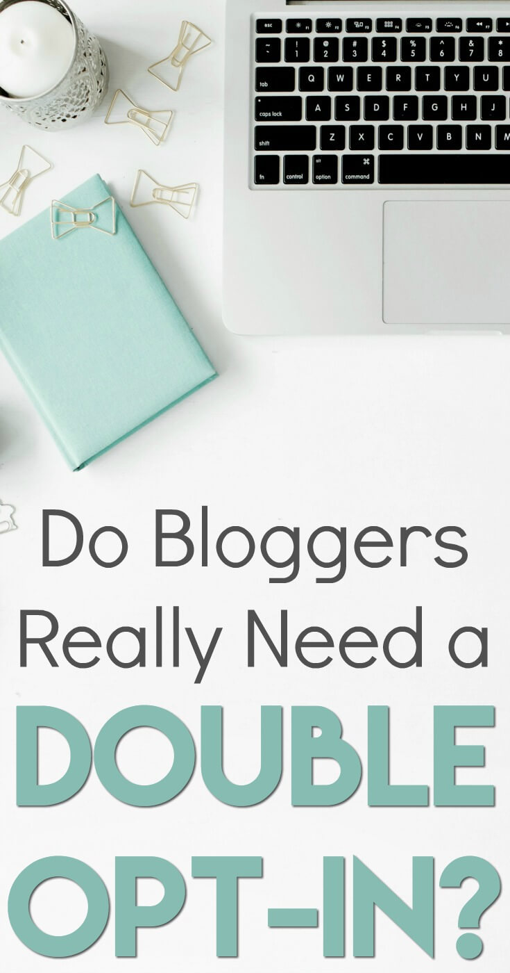 Do bloggers REALLY need a double opt-in for their newsletter? What does the law say?