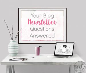 Get Your Burning Blog Newsletter Questions Answered