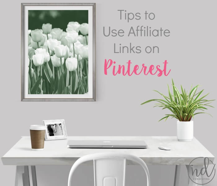 Sharing my advice for using affiliate links on Pinterest - tips to actually earn money from affiliate linking!