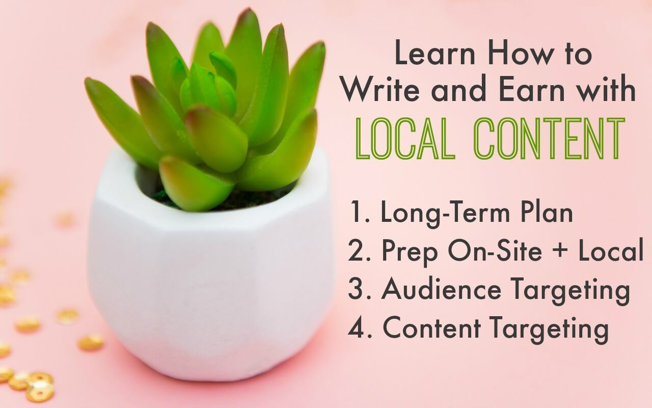 Learn how to write and earn with local content on blogs not locally-focused.
