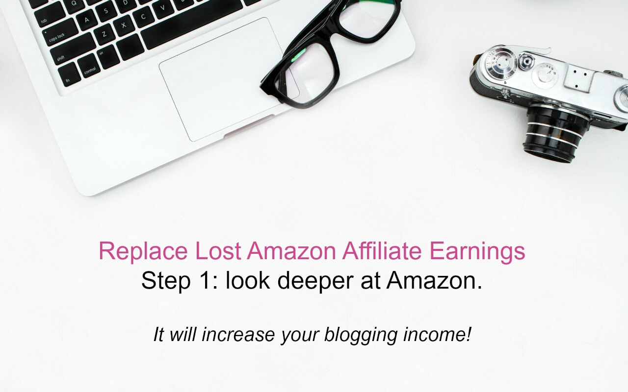 6 Actionable, Proven Ways for Bloggers to Recover from an Amazon Affiliate Earnings Decrease