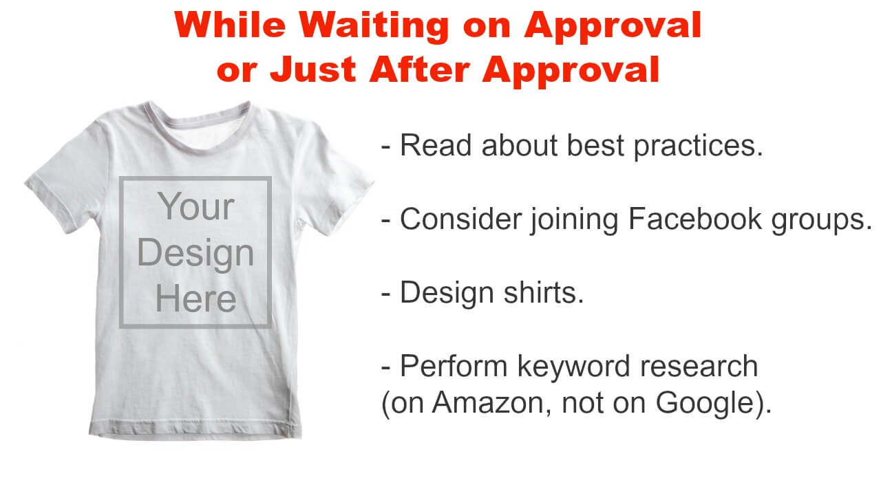 What to do while waiting on Amazon Merch approval
