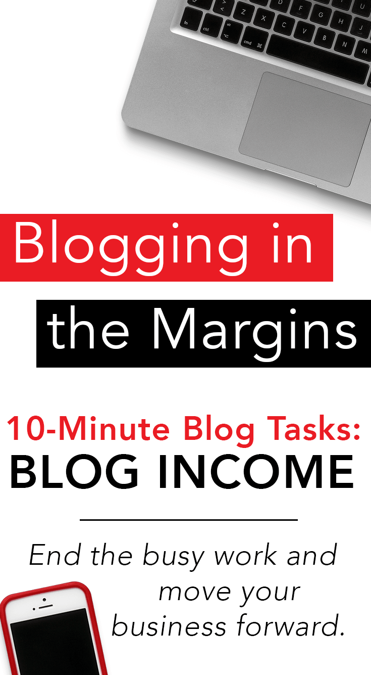 10-Minute Tasks to Increase Your Blog Income
