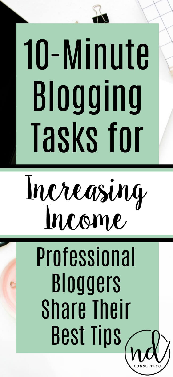 10 Minute Blogging Quick Tips for Increasing Blog Income