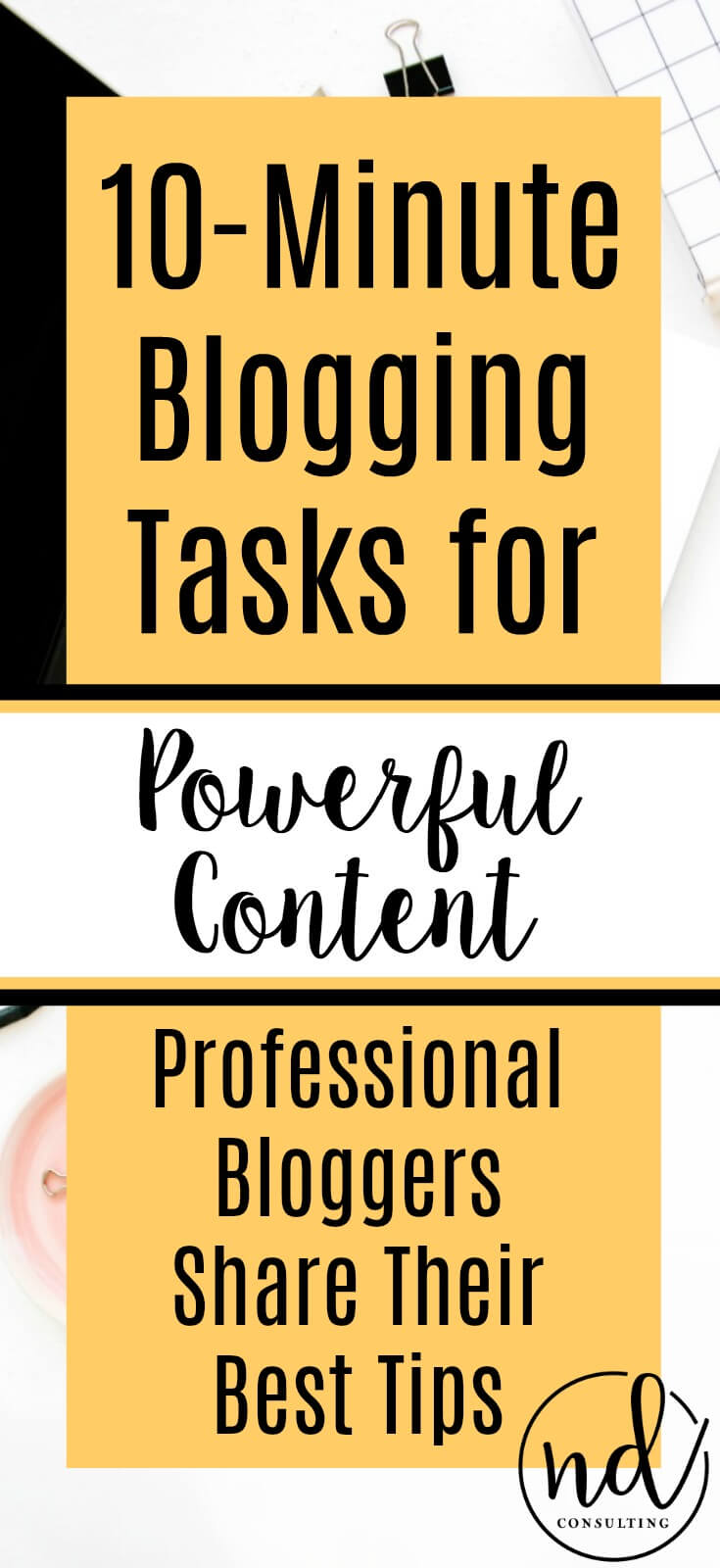 10 Minute Blogging Quick Tips for Powerful Content Creation