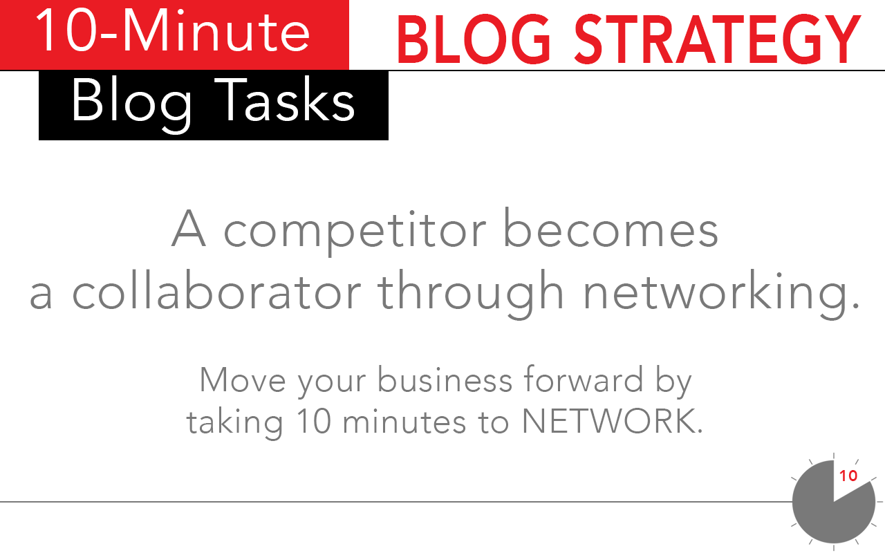 Take 10 minutes and network with brands, bloggers, and influencers in order to grow your blog and influence.