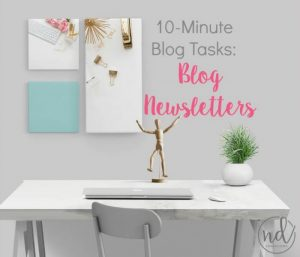 Blogging in the Margins: 10-Minute Tasks for Blog Newsletters