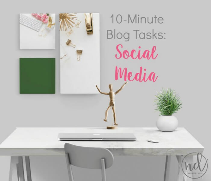Stop wasting time on social and use these 10-minute tasks for social media to grow your blog.