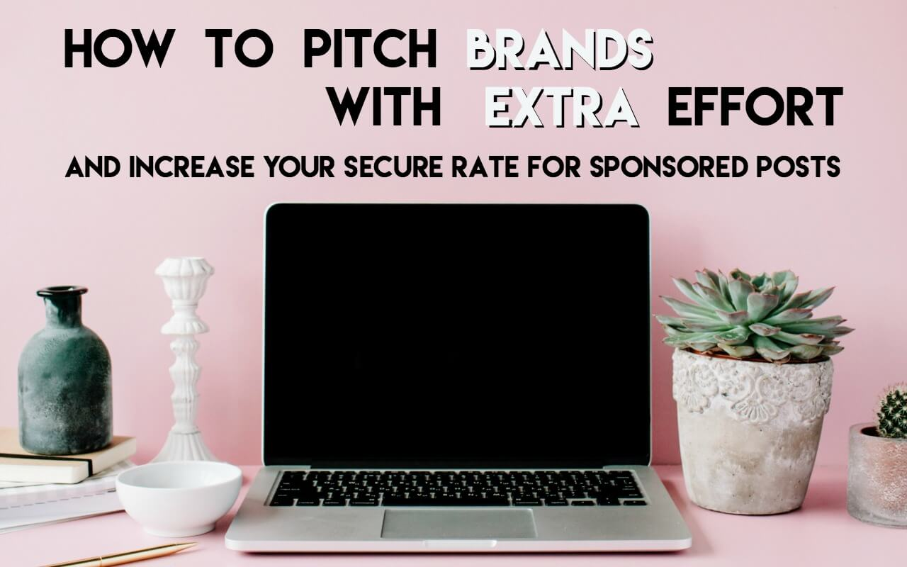 Give brands a little extra to win more sponsored post pitches
