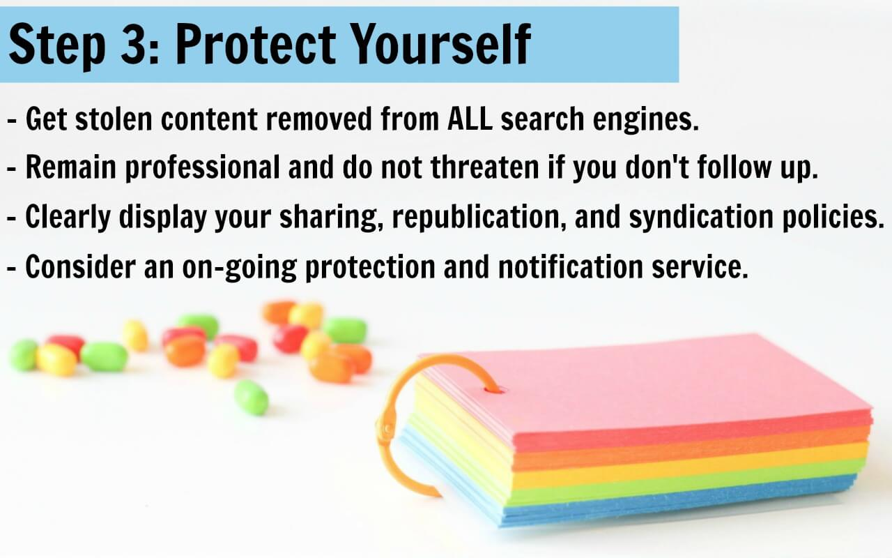 Once you have recovered your stolen blog content, be sure to protect yourself moving forward.