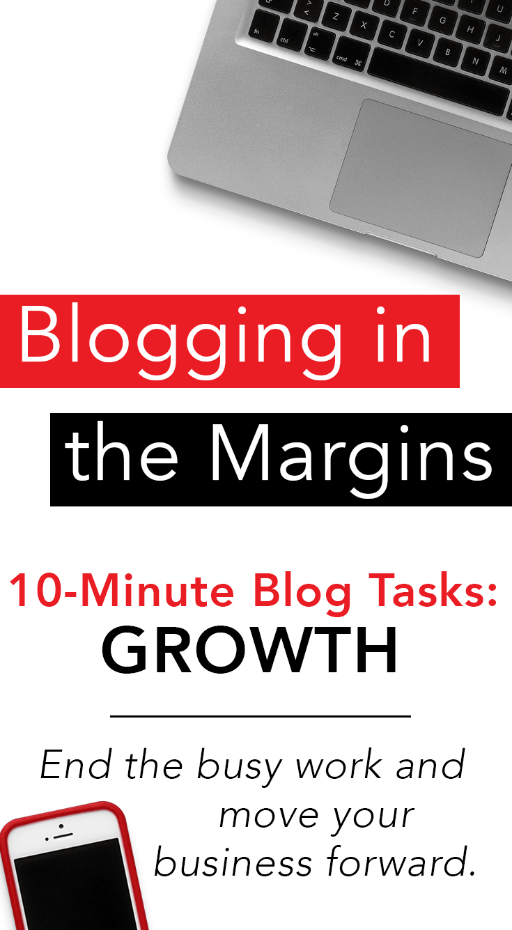 From social media to business strategy, these quick blogging tips and 10-minute blog tasks will move your business forward.