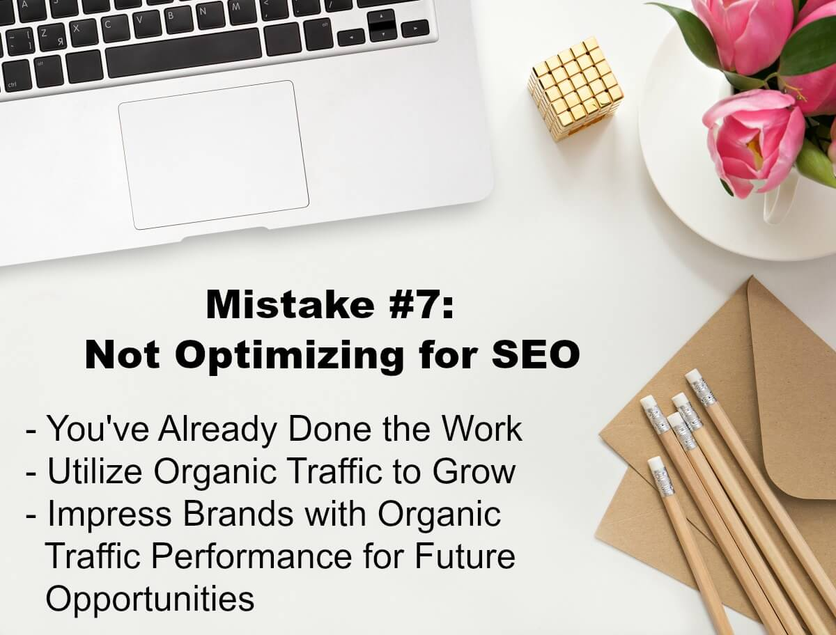 A BIG mistake with sponsored content bloggers make is when they do not optimize the branded content for SEO.