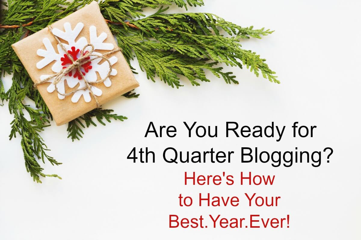 Have your best blogging year ever by learning how to set up your fourth quarter blogging schedule and plan