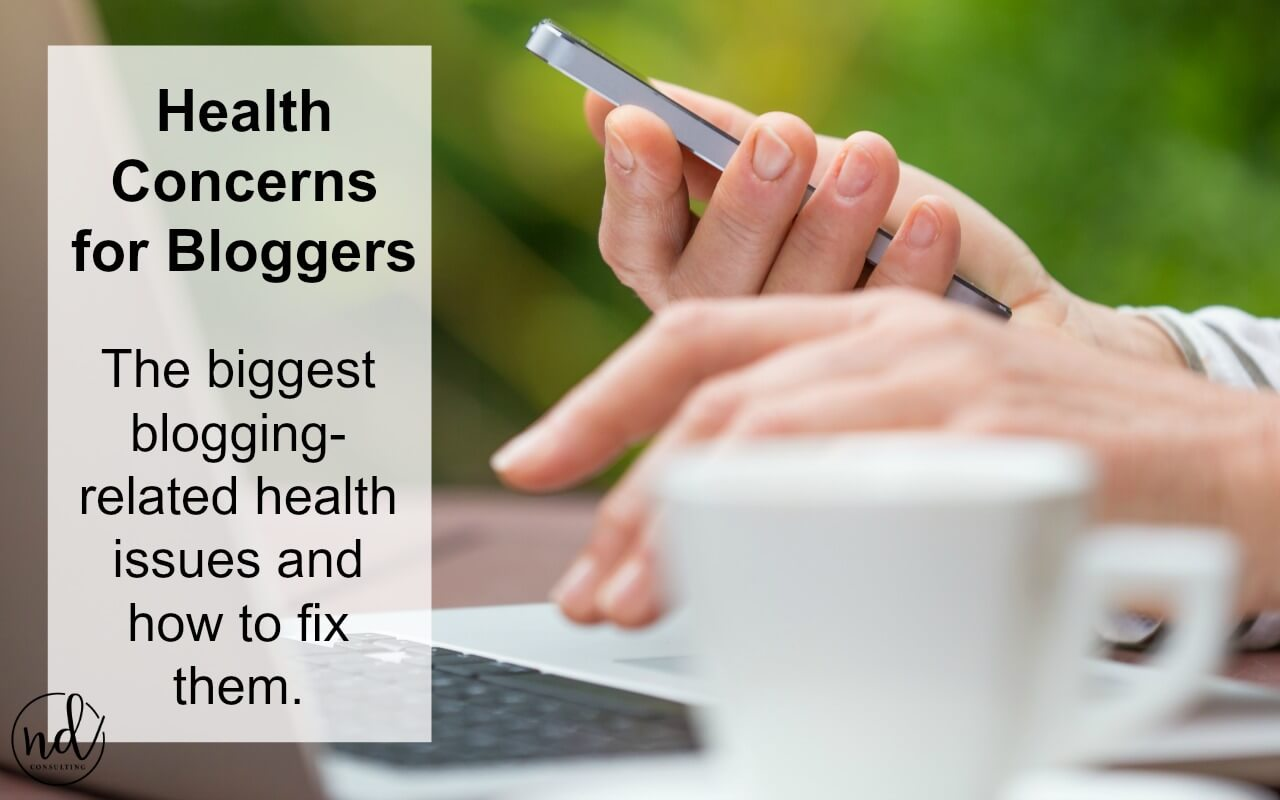 These major health problems for bloggers are easy to avoid in some cases and need attention in others.
