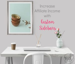 You Can Increase Affiliate Income With Custom Sidebars