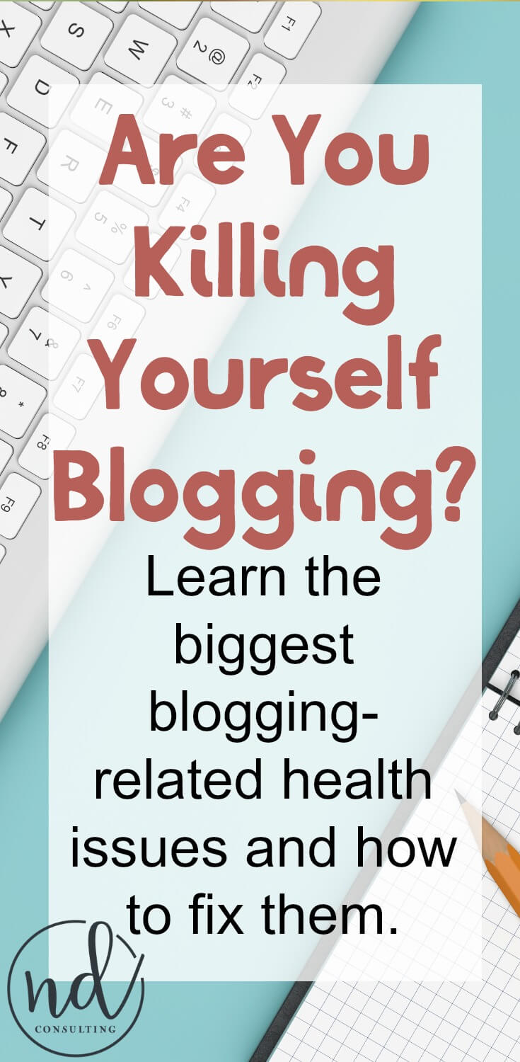 Learn the biggest health issues for bloggers and find out how to fix them