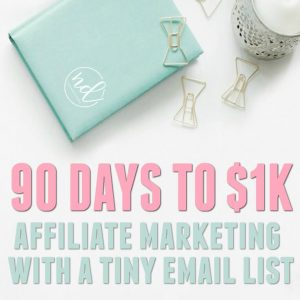 This Is How to Make $1k Affiliate Income with a Small Email List