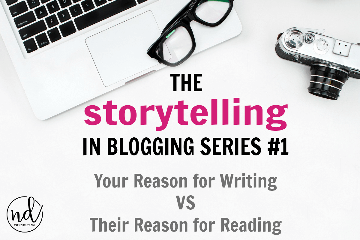 storytelling in blogging series reason