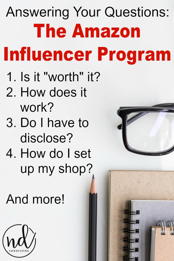I am answering all your questions about the Amazon Influencer Program - firstly, can you really make affiliate income with it? The answer is yes and I'm telling you how. #amazoninfluencer #affiliatemarketing #affiliateincome #howtomakemoneyonline #ndconsulting #blogging #bloggintips #howtoblog