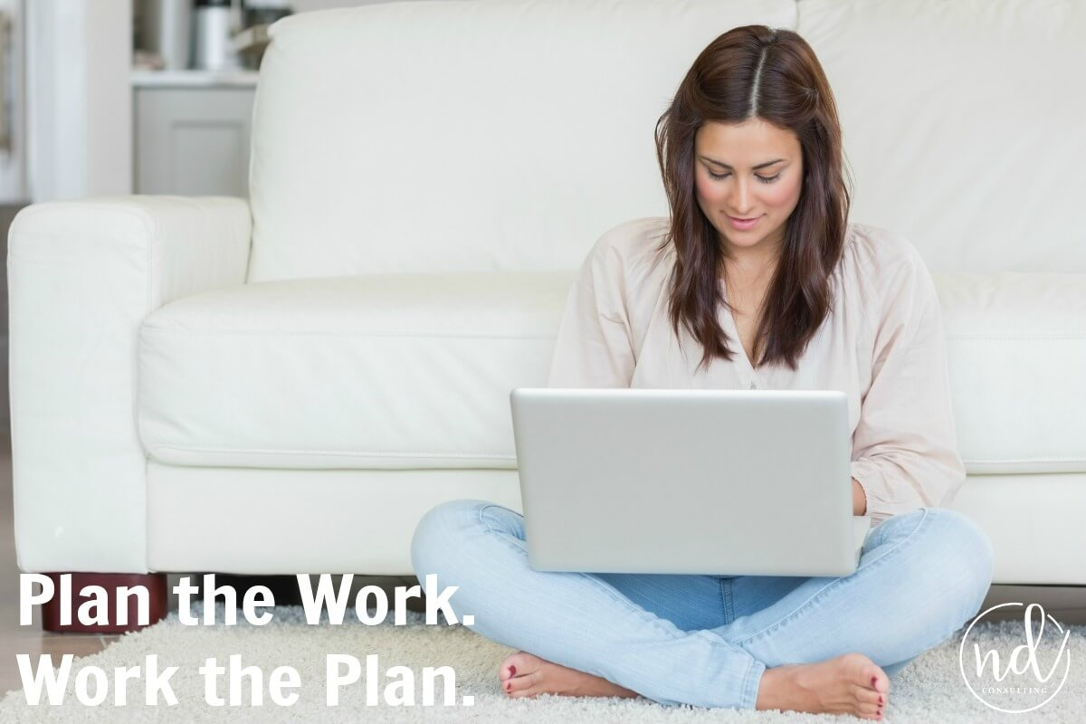 woman on white couch with text which reads plan the work work the plan